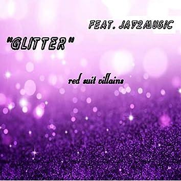 Glitter (feat. Jay2music)