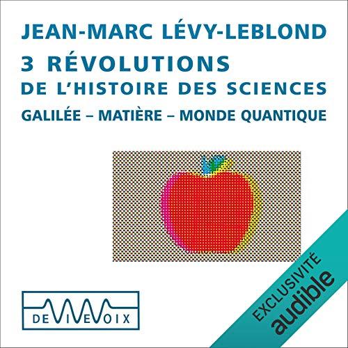 Couverture de 3 révolutions de l'histoire des sciences