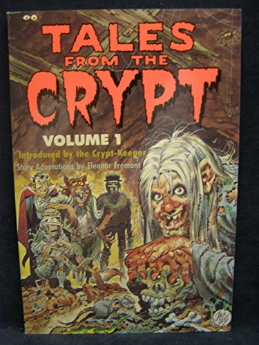 Tales from the Crypt: Introduced by the Crypt-Keeper: 1 by Eleanor Fremont (1-Aug-1991) Paperback
