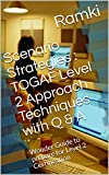 Scenario Strategies : TOGAF Level 2 Approach Techniques with Q & A: Wonder Guide to prepare for Level 2 Certification (TOGAF 9.2 Level 2 Book 1) (English Edition)