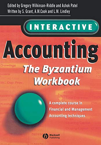Interactive Accounting: A Complete Course in Financial and Management Accounting Techniques