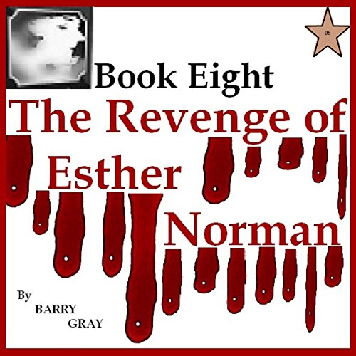 The Revenge of Esther Norman Book Eight audiobook cover art