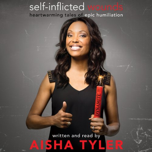Self-Inflicted Wounds     Heartwarming Tales of Epic Humiliation              By:                                                                                                                                 Aisha Tyler                               Narrated by:                                                                                                                                 Aisha Tyler                      Length: 6 hrs and 46 mins     1,245 ratings     Overall 4.3