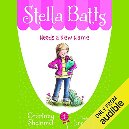 Needs a New Name: Stella Batts, Book 1 Titelbild