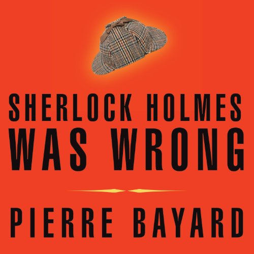Sherlock Holmes Was Wrong audiobook cover art