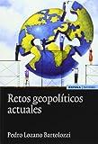Retos geopolíticos actuales (Astrolabio. Comunicación)