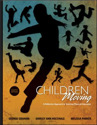 Children Moving: A Reflective Approach to Teaching...