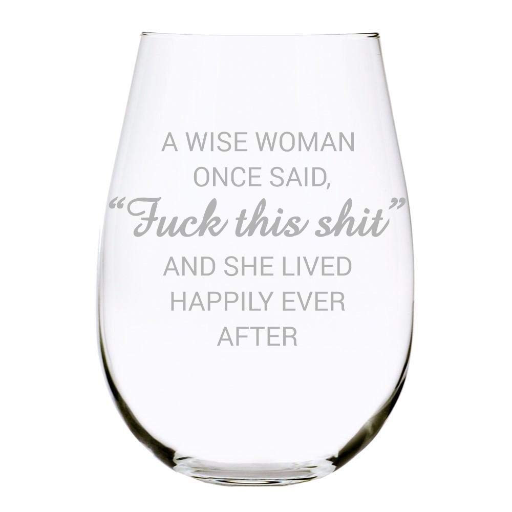 C M Personal Gorgeous Gifts A Wise Once Explicit All items free shipping Woman Said Wi Stemless