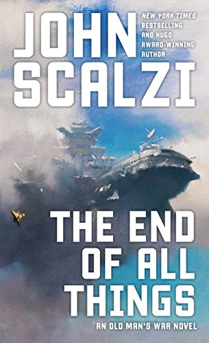 The End of All Things (Old Man's War Book 6) (English Edition)
