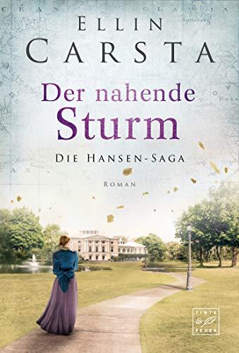 Der nahende Sturm (Die Hansen-Saga, Band 6)