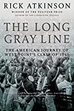 The Long Gray Line: The American Journey of West Point's Class of 1966 by Rick Atkinson(2009-10-27)