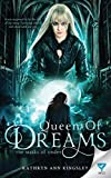 Queen Of Dreams (The Masks Of Under)