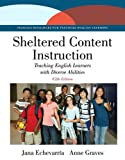 Sheltered Content Instruction: Teaching English Learners with Diverse Abilities, Enhanced Pearson eText - Access Card