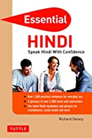 Essential Hindi: Speak Hindi with Confidence! (Hindi Phrasebook & Dictionary) (Essential Phrase Bk)