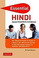 Essential Hindi: Speak Hindi with Confidence! (Hindi Phrasebook & Dictionary) (Essential Phrase Bk)