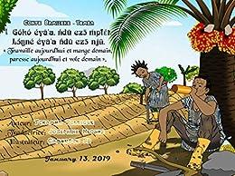 Conte Bamileke-Yemba :  « Travaille aujourd'hui et mange demain, paresse aujourd'hui et vole demain ». (French Edition) by [Rodrigue Tchamna, Josephine Ndonke]