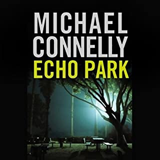 Echo Park: Harry Bosch Series, Book 12 cover art