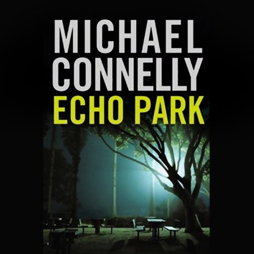 Page de couverture de Echo Park: Harry Bosch Series, Book 12