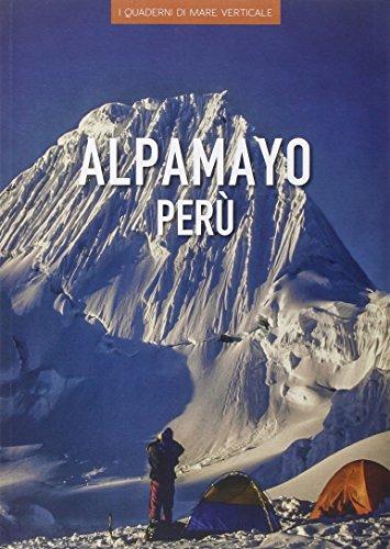 Alpamayo Perù. Ediz. illustrata