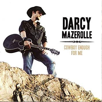 Cowboy Enough for Me