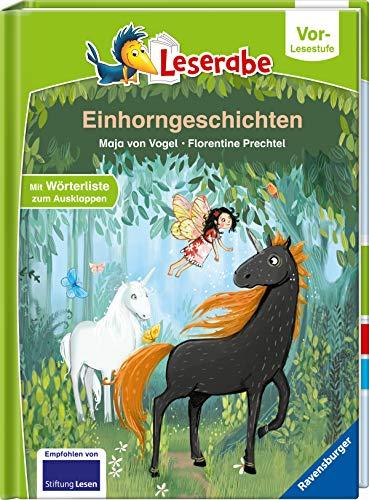 Einhorngeschichten - Leserabe ab Vorschule - Erstlesebuch für Kinder ab 5 Jahren (Leserabe – Vor-Lesestufe)
