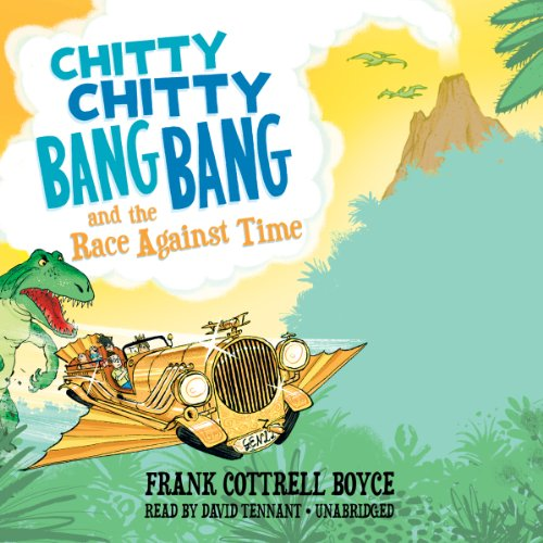 Chitty Chitty Bang Bang and the Race against Time audiobook cover art