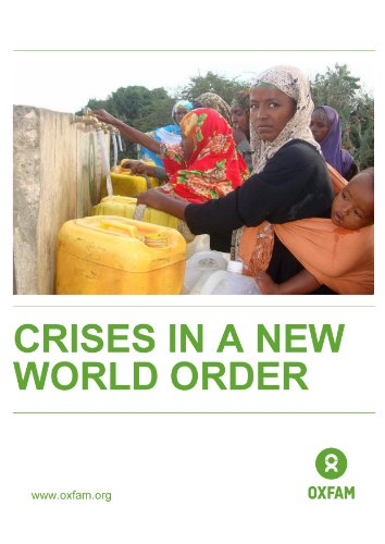 Crises in a New World Order: Challenging the humanitarian project (Oxfam Briefing Papers Book 158) (English Edition)