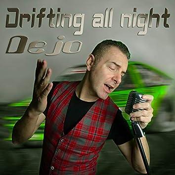Drifting All Night