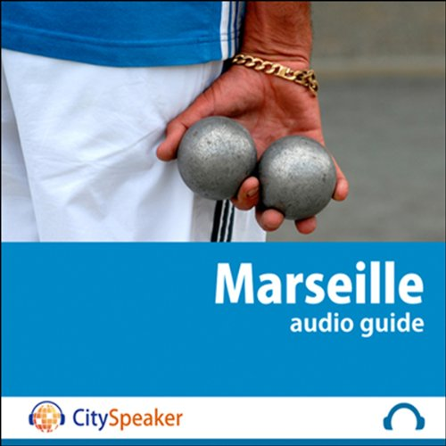 Marseille (Audio Guide CitySpeaker) audiobook cover art