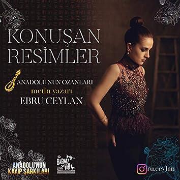 Konuşan Resimler / Anadolu'nun Ozanları