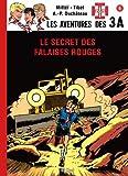 Les aventures des 3A, Tome 3 - Le secret des falaises rouges