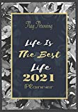 Flag Throwing Life Is The Best Life 2021 Planner: 12 MonthTime Management planner and Weekly Planner,A Space to Note and Track Goals, Increase Productivity, and Achieve Well Being 120 pages 7x10 Size