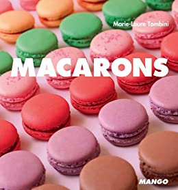 Macarons (Ô Délices) (French Edition) by [Marie-Laure Tombini]
