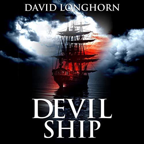 Devil Ship Audiobook By David Longhorn, Scare Street cover art