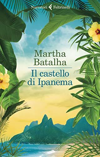 Il castello di Ipanema (Italian Edition)