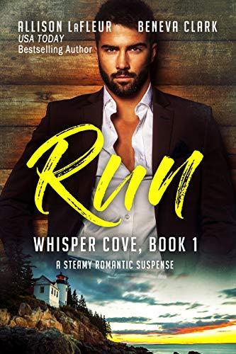 RUN: A Dark Contemporary Romance (Whisper Cove Book 1) (English Edition)