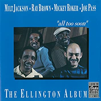 "The Ellington Album ""All Too Soon"""