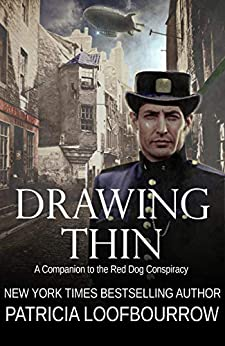 Drawing Thin: A Companion to the Red Dog Conspiracy by [Patricia Loofbourrow]