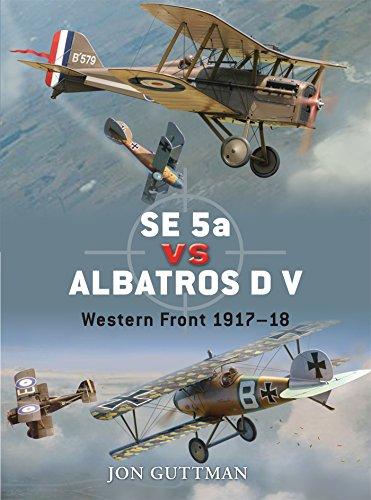 SE 5a vs Albatros D V: Western Front 1917-18 (Duel, Band 20)