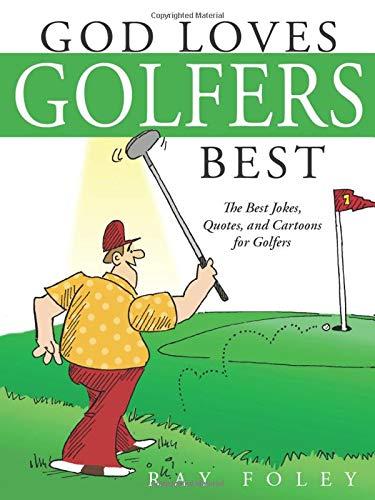 God Loves Golfers Best