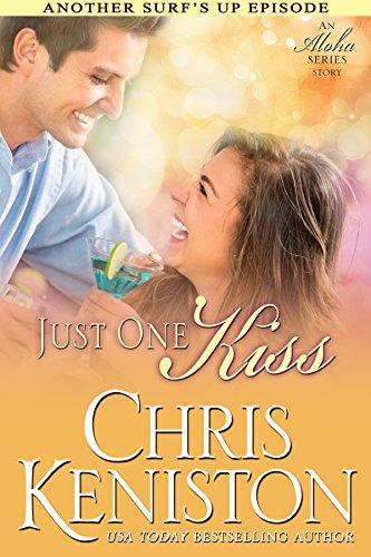Just One Kiss: An Aloha Series Companion Story (Surf's Up Flirts Book 5) (English Edition)