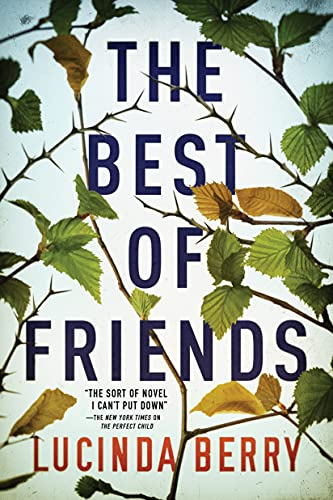 Compare Textbook Prices for The Best of Friends 8/0 Edition ISBN 9781542022149 by Berry, Lucinda