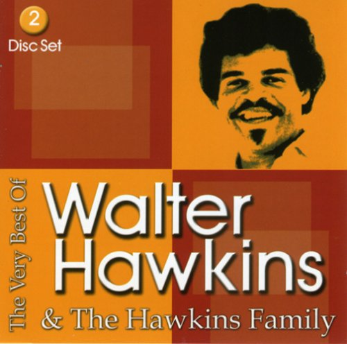 The Very Best Of Walter Hawkins & The Hawkins Family