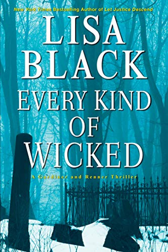 Every Kind of Wicked (A Gardiner and Renner Novel Book 6) by [Lisa Black]