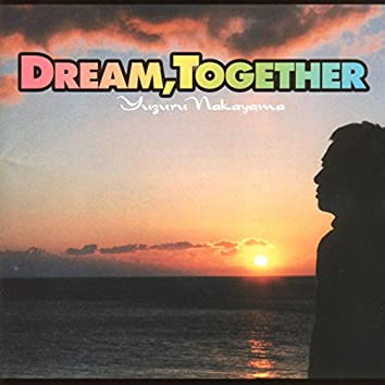 DREAM, TOGETHER