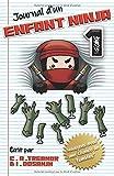 """JOURNAL D'UN ENFANT NINJA: """"NUAGEUX AVEC UNE CHANCE DE ZOMBIES"""" LIVRE 1: Une Aventure Amusante pour les Enfants : 6 à 12 Ans (Diary Of A Ninja Kid 1. French Version)"""