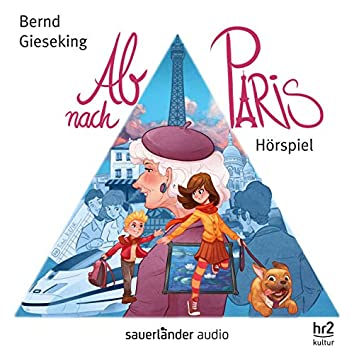 Ab nach Paris (Hörspiel)