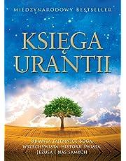 Księga Urantii: Objawia Tajemnice Boga, Wszechświata, Jezusa I NAS Samych: Objawia Tajemnice Boga, Wszechświata, Jezusa I NAS Samych