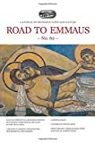 Road to Emmaus No. 62: A Journal of Orthodox Faith and Culture