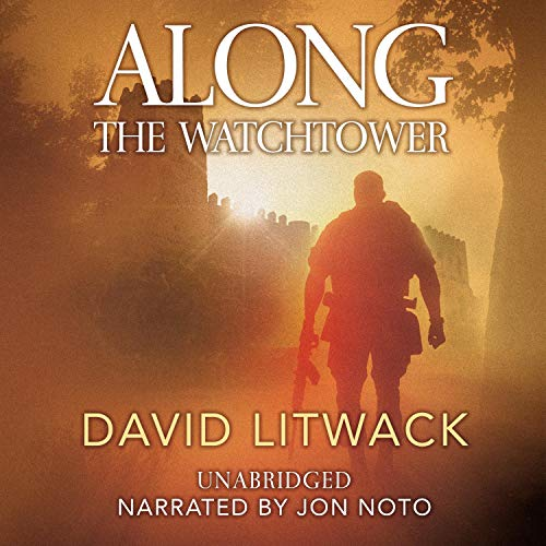Along the Watchtower Audiobook By David Litwack cover art